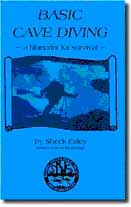 Iantd technical cave diver a book called basic cave diving a blueprint for survival by sheck exley is also required for all cave students fandeluxe Gallery
